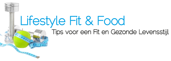 tips voor een fit en gezonde levenstijl door lifestyle fit and food